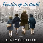 Familie op de vlucht - audio - Diney Costeloe (ISBN 9789026148910)