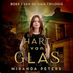 Hart van glas - Miranda Peters (ISBN 9789462550933)
