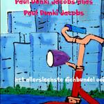 het allerslechste dichbundel ooit - Paul Dunki Jacobs Alias Paul Dunki Jacobs (ISBN 9789402194623)