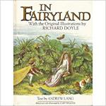 In Fairyland - Andrew Lang, Richard Doyle (ISBN 9780517293539)