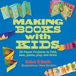 Making books with kids - Esther K. Smith (ISBN 9781631590818)