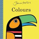 Colours - jane foster (ISBN 9781783704026)