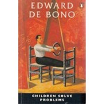 Children solve problems - Edward de Bono (ISBN 9780060110246)