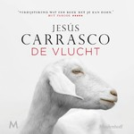 De vlucht - Jesús Carrasco (ISBN 9789052862149)