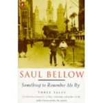Something to Remember Me by - Saul Bellow