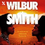 Vallei der koningen - Wilbur Smith (ISBN 9789401613002)