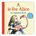 A is for alice - lewis carroll (ISBN 9781509820542)