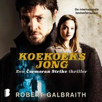 Koekoeksjong - Robert Galbraith (ISBN 9789052862651)