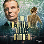 The Beautiful and the Damned - F. Scott Fitzgerald (ISBN 9789176391495)