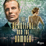 The Beautiful and the Damned - F. Scott. Fitzgerald (ISBN 9789176391495)