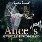 Alice's Adventures in Wonderland - Lewis Carroll (ISBN 9789176392096)