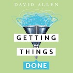 Getting Things Done - David Allen (ISBN 9789046174241)