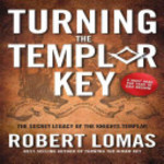Turning the Templar Key - Robert Lomas (ISBN 9781592334261)