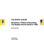White album: a-side/b-side - brian southall (ISBN 9781787391871)