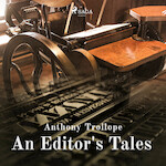 An Editor's Tales - Anthony Trollope (ISBN 9788726472035)