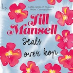 Hals over kop - Jill Mansell (ISBN 9789024593132)