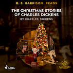 B. J. Harrison Reads The Christmas Stories of Charles Dickens - Charles Dickens (ISBN 9788726573626)