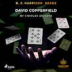 B. J. Harrison Reads David Copperfield - Charles Dickens (ISBN 9788726573657)