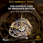 B. J. Harrison Reads The Curious Case of Benjamin Button - F. Scott. Fitzgerald (ISBN 9788726574012)
