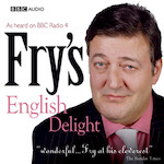 Fry's English Delight: The Complete First Series - Stephen Fry (ISBN 9781408409015)