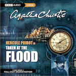 Hercule Poirot in Taken At The Flood - Agatha Christie (ISBN 9781408484876)