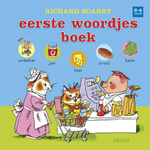 Richard Scarry Eerste woordjesboek 2-4 jaar - Richard Macclure Scarry (ISBN 9789044733211)