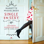 Single en Sexy - Mariëtte Middelbeek (ISBN 9789462532038)