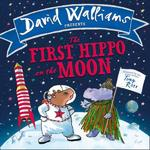 The First Hippo on the Moon - david walliams (ISBN 9780008131814)