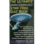 The ultimate unauthorized Star trek quiz book