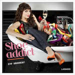 Shoe addict - Evy Gruyaert, Sarah Devos, Bart Musschoot (ISBN 9789020988710)