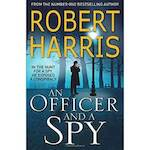 Officer and a Spy - Robert Harris (ISBN 9780099580881)