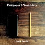 Photography & WordsByLynn - Lynn Kentin (ISBN 9789402166538)