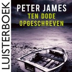Ten dode opgeschreven - Peter James (ISBN 9789026144721)