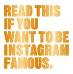 Read This If You Want to Be Instagram Famous - henry carroll (ISBN 9781780679679)