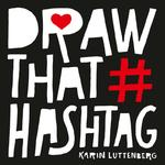Draw that hashtag - Karin Luttenberg (ISBN 9789043921763)
