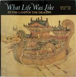 What life was like in the land of the dragon - Unknown (ISBN 0783554583)