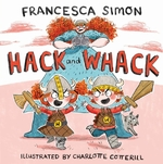 Hack and whack - francesca simon (ISBN 9780571328727)