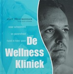 De Wellness kliniek - Jeff Hoeyberghs (ISBN 9789061129240)