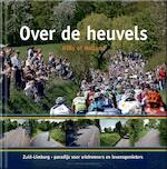 Over de heuvels Hills of Holland - Unknown (ISBN 9789085960874)