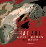 Rat Art + CD - Marc De Bel, Kris Snoek