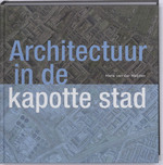 Architectuur in de kapotte stad
