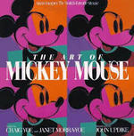 The Art of Mickey Mouse - Craig Yoe, Janet Yoe-Morra (ISBN 9780786861880)