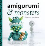 Amigurumi en monsters - Tessa van Riet-Ernst (ISBN 9789043918251)