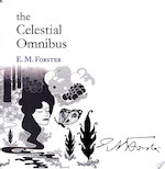 The Celestial Omnibus and Other Stories - Edward Morgan Forster