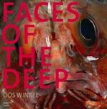 Faces of the Deep - Dos Winkel (ISBN 9789085410249)