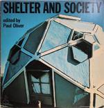 Shelter and society - Paul Oliver (ISBN 0214202003)