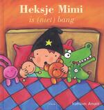Heksje Mimi is (niet) bang - Kathleen Amant (ISBN 9789044817782)