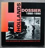 Hollands dossier 1980-1990 - (ISBN 9789072216120)