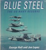 Blue Steel - George Hall, Jon Lopez (ISBN 9781855322073)