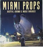 Miami Props - Austin J. Brown, Mark R. Wagner (ISBN 9780850458831)